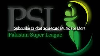 Pakistan Super League 2016 & 2017 Scorecard Music Full HD