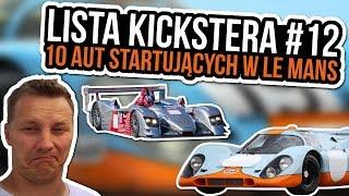 10 aut startujących w Le Mans - Lista Kickstera #12