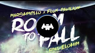 "Marshmello X Flux Pavilion   Room To Fall ""Feat. ELOHIM"""