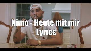 NIMO   HEUTE MIT MIR (Lyrics)