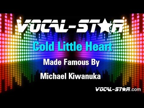 Michael Kiwanuka - Cold Little Heart (Karaoke Version) with Lyrics HD Vocal-Star Karaoke