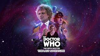 The Last Adventure (Sixth Doctor) - 2015