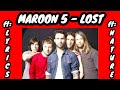 Maroon 5 - Lost (Lyric Video)  [ft: @Maroon5 and @Nature]