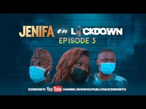 JENIFA ON LOCKDOWN - EPISODE 5 -  ALL FOR LOVE