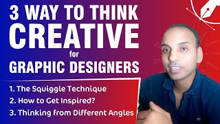 How to Think Creative in Graphic Design | The Squiggle Technique | Get Inspired | Different Angles