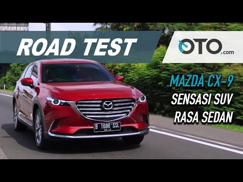 Mazda CX-9 2019 | Road Test | SUV Rasa Sedan | OTO.com