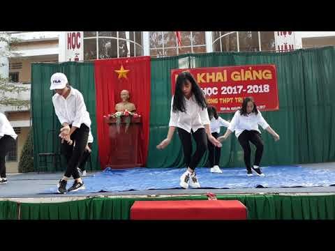 Not today + cò lả + shape of you - dance cover _ khai giảng THPT Trị An(2017-2018)