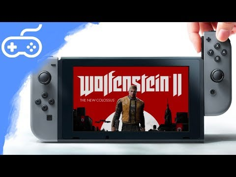 Wolfenstein 2 na Nintendo Switch!