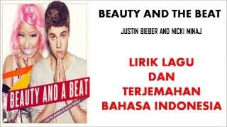 BEAUTY AND THE BEAT  - JUSTIN BIEBER FT NICKI MINAJ (COVER) LIRIK DAN TERJEMAHAN BAHASA INDONESIA