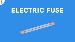 CH04-ELECTRICITY-PART 10-ELECTRIC FUSE
