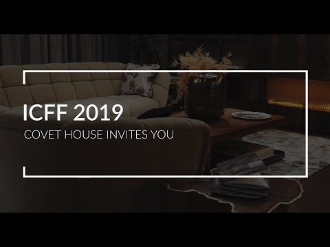 Covet House invites you to ICFF 2019