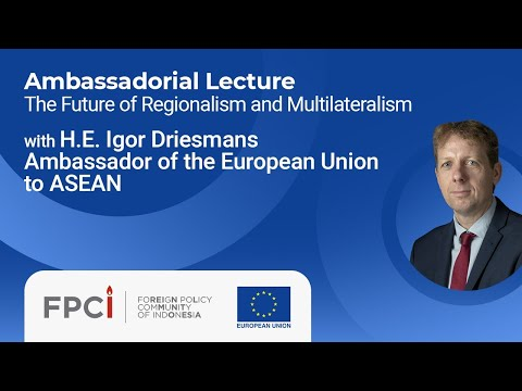 FPCI Ambassadorial Lecture with H.E. Igor Driesmans (10 August 2020)