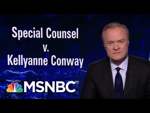 Special Counsel Quotes Lawrence Report & Tells The Kellyanne Should Be Fired | The Last Word | MSNBC