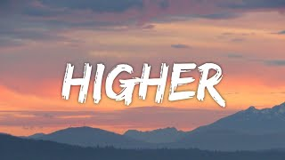 Higher - Bhavior