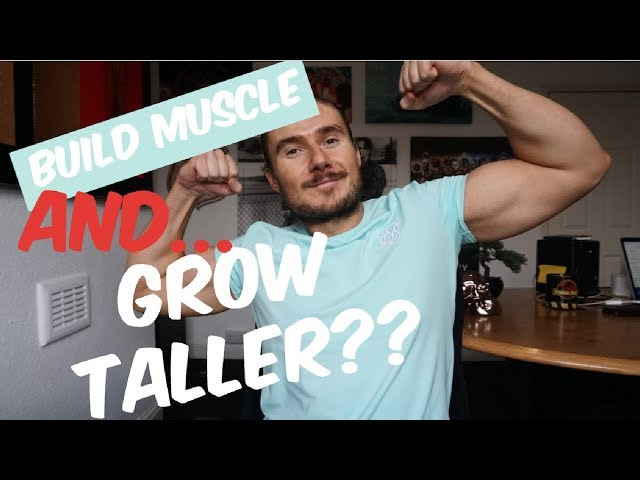 Can You BUILD MUSCLE and GROW TALLER at the same time?