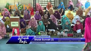 Jihad Pagi MTA 08-07-2018 - Tema Shalat Sunnah 2