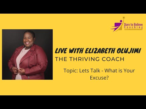 Lets talk - What is your excuse