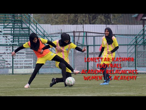 LoneStar Kashmir Football Academy relaunches women's academy