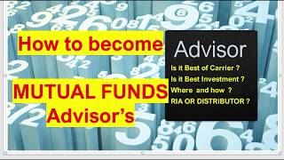How to become MUTUAL FUND Distributor / Agent / RIA / Advisor Latest in HINDI