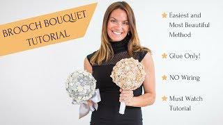 Brooch Bouquet Tutorial   DIY Wedding Brooch Bouquet With Styrofoam Ball Glue Only Method
