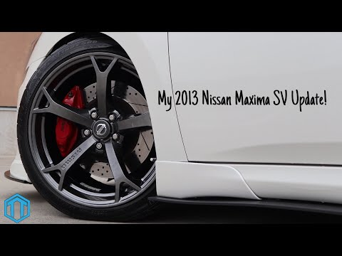 My 2013 Nissan Maxima SV Update!  Car VLOG #2 