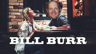 Bill Burr- Advice on asking out the Cute Girl at the Coffeeshop