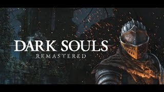 DARK SOULS™: REMASTERED blind letsplay: Prepare to fail ep.1
