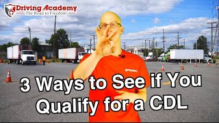 3 Things You Need to Qualify for a CDL - Driving Academy