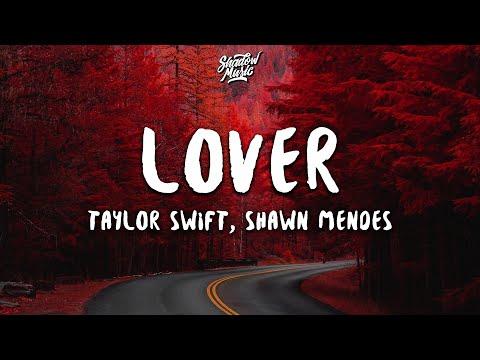 Taylor Swift, Shawn Mendes - Lover (Lyrics) (Remix)