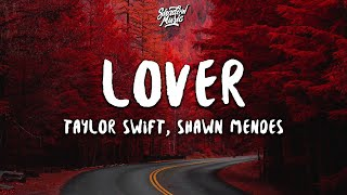 Taylor Swift, Shawn Mendes   Lover (Lyrics) (Remix)