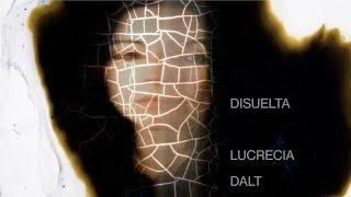 "Lucrecia Dalt – ""Disuelta"""