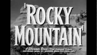 Rocky Mountain (1950) Video