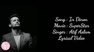 In Dino Lyrics – Superstar | Atif Aslam | Mahira Khan | Bilal
