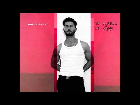 Marc E. Bassy - So Simple ft. G-Eazy (Official Audio)