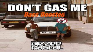 Dizzee Rascal   Don't Gas Me [Bass Boosted]