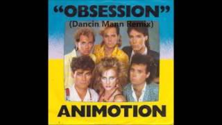 Animotion - Obsession  (Dancin Mann Remix 2016)