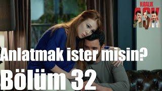 Kiralık Aşk 32. Bölüm - Anlatmak İster misin?