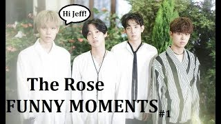 THE ROSE (더로즈) FUNNY MOMENTS #1