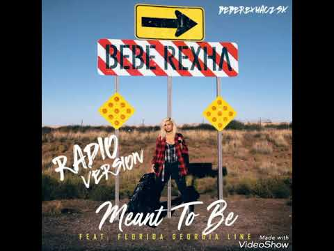 Bebe Rexha - Meant To Be (Official Solo/Radio Version) Mp3
