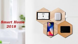 7 Best New Smart Home 2018 You Must See Now