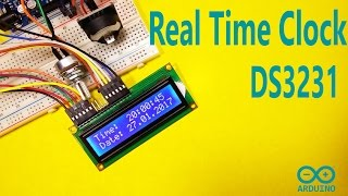 Arduino DS3231 Real Time Clock and LCD Display