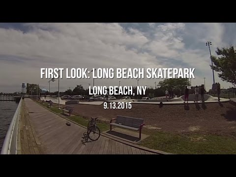 First Look: Long Beach NY Skatepark (2015)