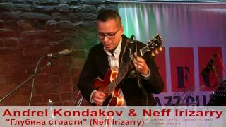 "Andrei Kondakov & Neff Irizarry  - ""Fundas da Paixão"" (Neff Irizarry)"