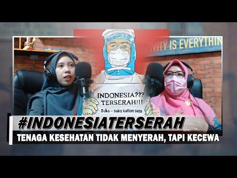 #IndonesiaTerserah | Tenaga Kesehatan Tidak Menyerah, Tapi Kecewa...