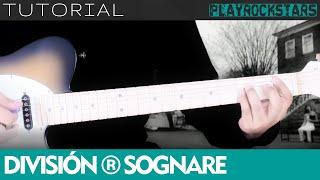 Como tocar SOGNARE en guitarra - Division Minuscula [Tutorial Somos Posers]