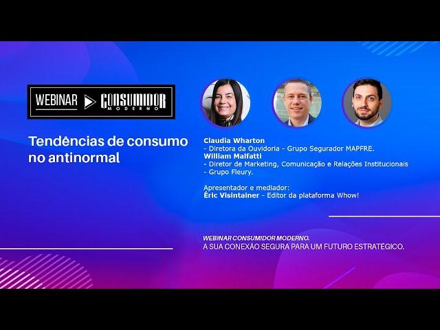 WEBINAR CM: Mapfre e Grupo Fleury | Tendências de consumo no antinormal