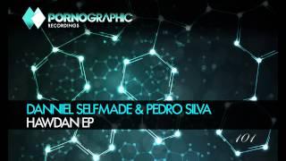 Danniel Selfmade & Pedro Silva - The Dome (Original Mix) [Pornographic Recordings]