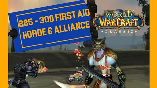 How to get Maximum of 300 First Aid skill. Horde & Alliance. Classic / Vanilla WoW