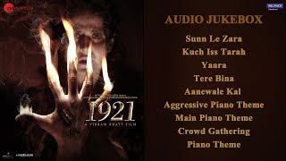 1921 - Full Movie Audio Jukebox | Zareen Khan & Karan Kundrra | Vikram Bhatt