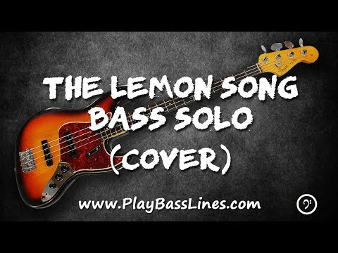 The Lemon Song - Isolated Bass Line, Cover and Transcription / Bass